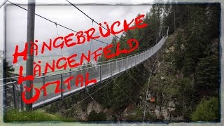 Hängebrücke Längenfeld Ötztal Tirol