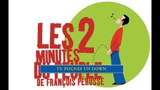 Les 2 minutes du peuple –  Tu pognes un down – François Pérusse