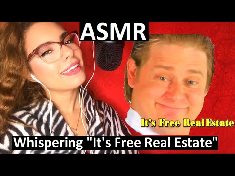 """ASMR Whispering """"It's Free Real Estate"""" For 20 Minutes"""