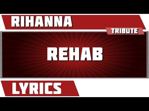 Rehab - Rihanna tribute - Lyrics