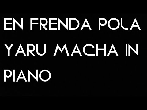 En Frienda Pola Yaru In Piano By N.Girish
