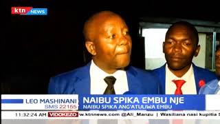 Naibu spika wa Embu ang'atuliwa kwa 'kutojua kazi yake'
