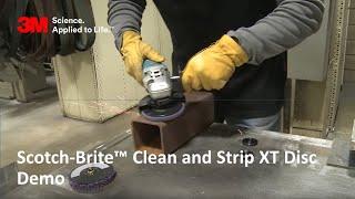 Scotch-Brite™ Clean and Strip XT Disc Demo