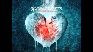 36 Crazyfists - Installing The Catheter