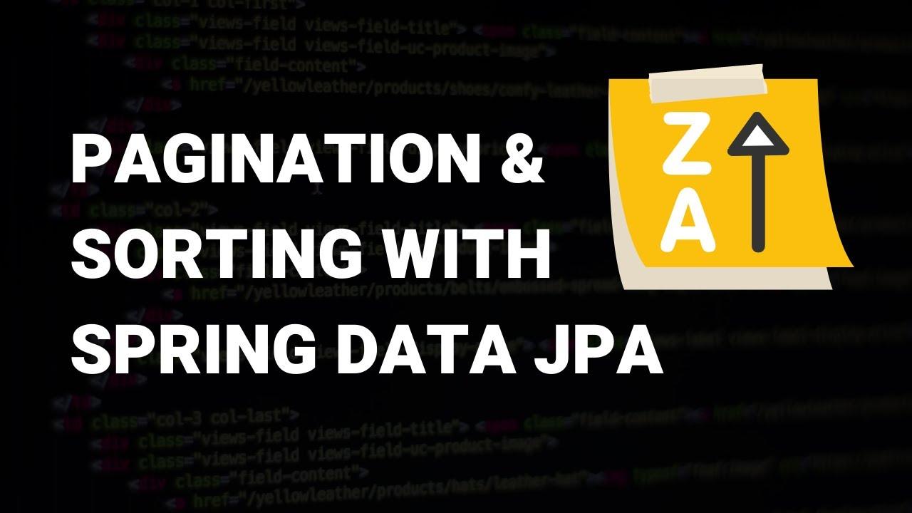 Pagination & Sorting in REST API using Spring Data JPA