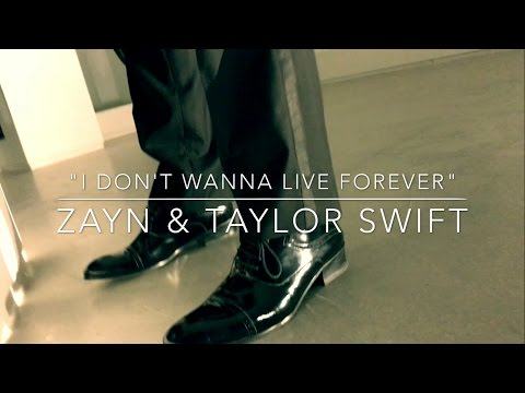 I Don't Wanna Live Forever - Zayn & Taylor Swift (DANCE-CHOREOGRAPHY COVER)