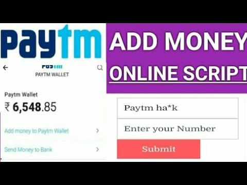 Paytm Add money Online Script Instant Money Credit 100% Working Trick Fre