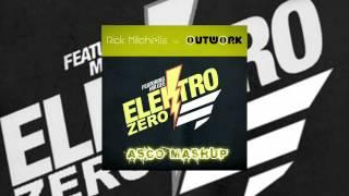 Rick Mitchells vs Outwork - Electro Zero (AscoMashUp)