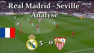 Real Madrid - Seville 5-0 ANALYSE TACTIQUE
