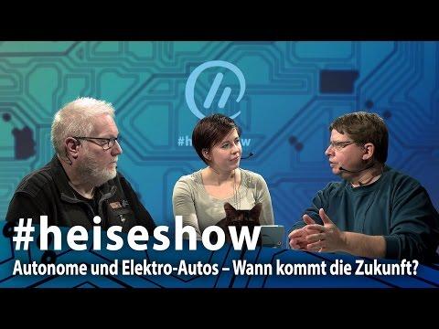 #heiseshow: Autonome und Elektro-Autos – Wann kommt die Zukunft?
