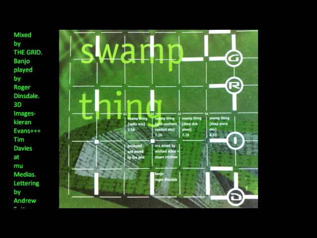 THE GRID-Swamp Thing (Southern Comfort Mix)