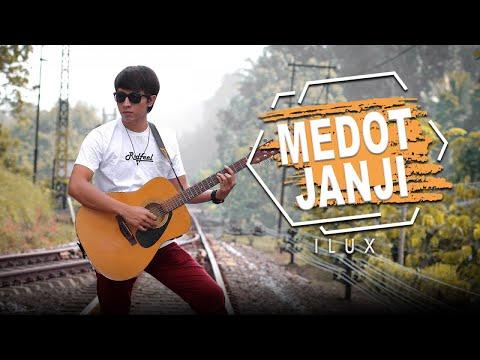 Download Ilux - Medot Janji (Official Music Video) Mp4 baru