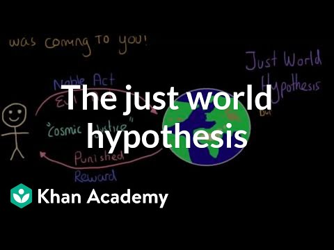 Social perception - The Just World Hypothesis | Individuals and Society | MCAT | Khan Academy