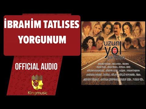 İbrahim Tatlıses - Yorgunum - ( Official Audio )