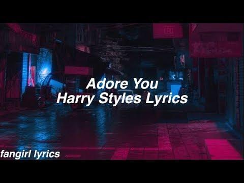 Adore You    Harry Styles Lyrics