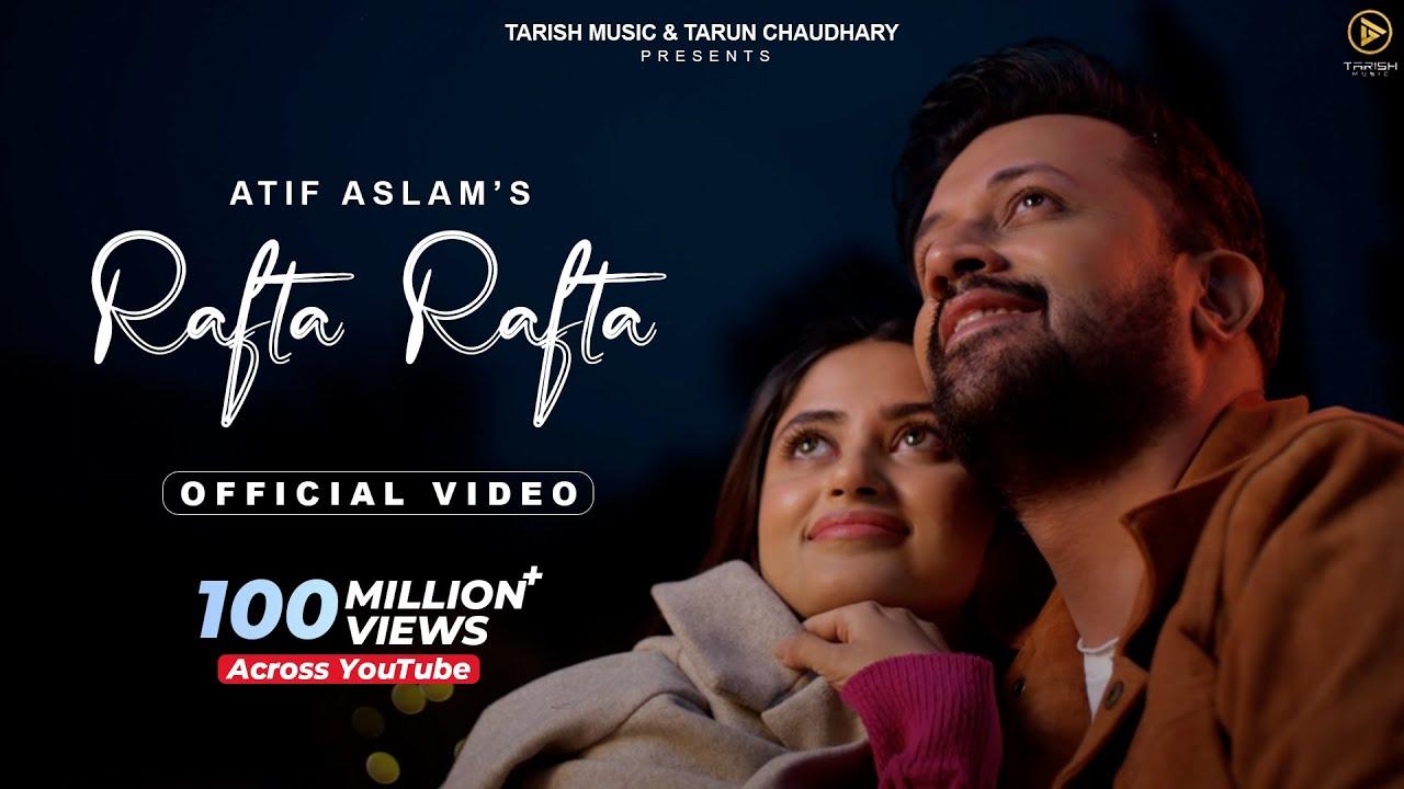 Download Rafta Rafta - Official Music Video   Atif Aslam Ft. Sajal Ali   Tarish Music