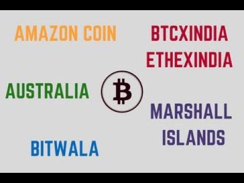 Crypto Updates: Amazon Coin, BTCXIndia & ETHEXIndia, Marshall islands, Bitwala, Australia (In Hindi)