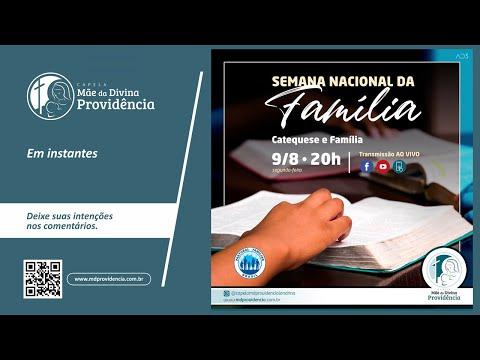 Semana Nacional da Família - Catequese e Famíla