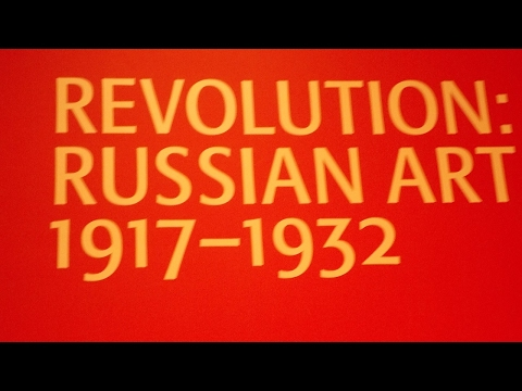 Exhibition Review - Revolution: Russian Art (1917 – 1932) at the Royal Academy from 11th February