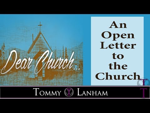 Tommy Lanham, An Open Letter To The Church