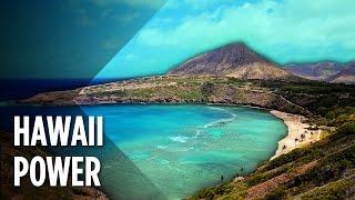How Powerful Is Hawaii?