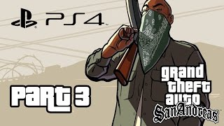 Grand Theft Auto San Andreas PS4 Gameplay Walkthrough Part  3 HOUSE ROBBERY (GTA San Andreas PS4)