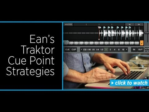 Traktor Cue Point Strategies: Reference and Performance