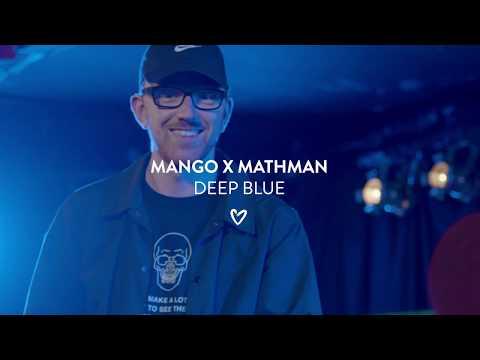 Mango x Mathman - Deep Blue on YouTube