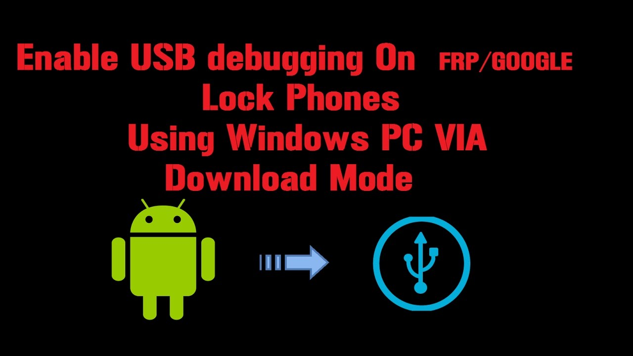 How to Enable USB Debugging Mode /Unlock Bootloader/ADB on FRP Locked  Samsung Devices To Remove 2017