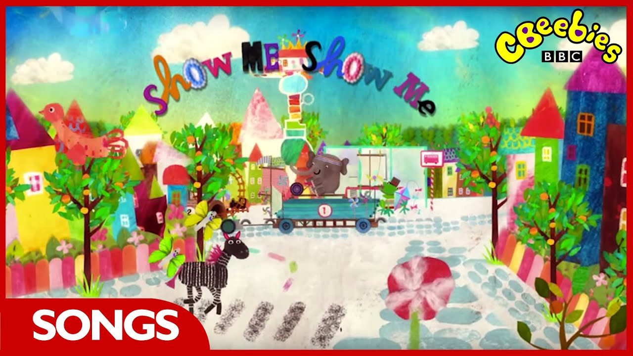 cbeebies  show me show me - theme song