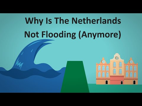 Why The Netherlands Isn't Flooding (Anymore)