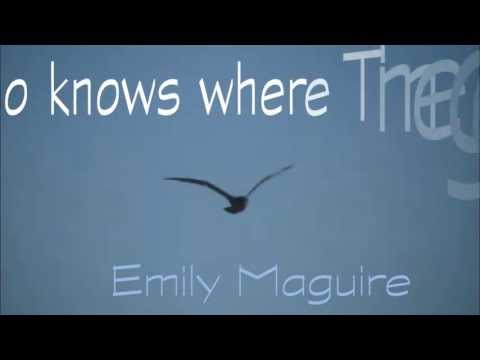 Who knows where the Time goes - Emily Maguire - Lyrics on Screen