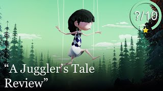 A Juggler's Tale Review [PS5, Series X, PS4, Switch, Xbox One, & PC] (Video Game Video Review)