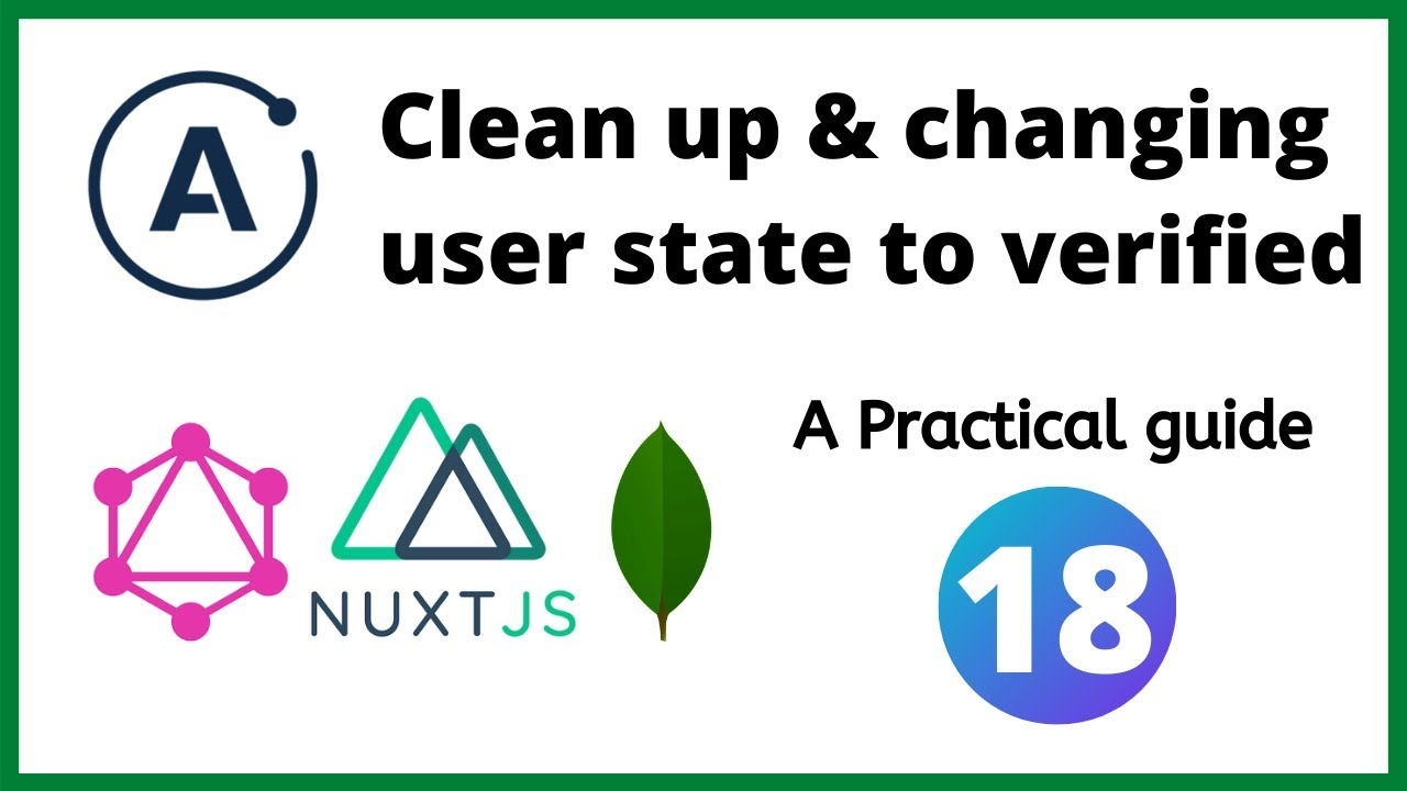 Clean up and changing user state to verified - ApolloServer