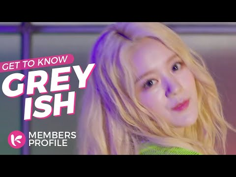 G-reyish (그레이시) Members Profile & Facts (Birth Names, Positions etc..) [Get To Know K-Pop]