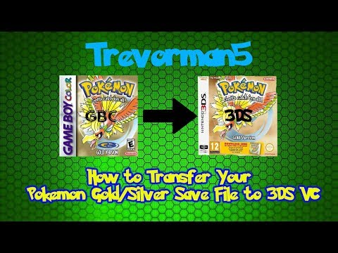 How to Transfer Your Pokemon Gold/Silver/Crystal Save File to 3DS VC