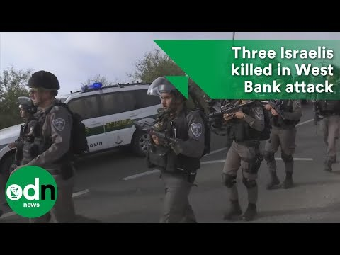 Three Israelis Killed In West Bank Attack