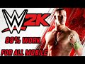 wwe 2k game in android how to download