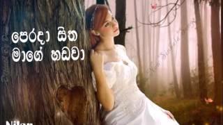 Perada Sitha Mage Hadawa- Nilan Hettiarachchi- HQ Music