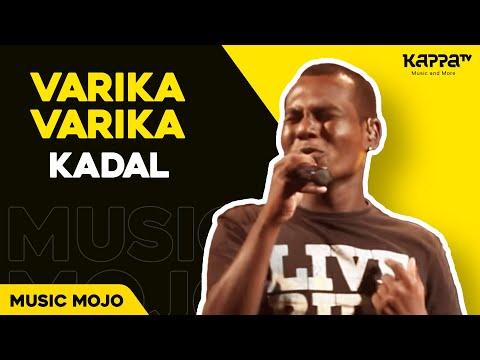 Varika varika - Kadal - Music Mojo Season 3 - KappaTV