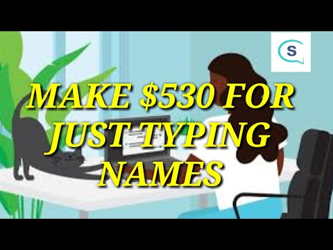 Make $530 For Just Typing Names!*2020 TIPS* 🤑🤑 Earn Paypal Cash By Just Following These Steps!