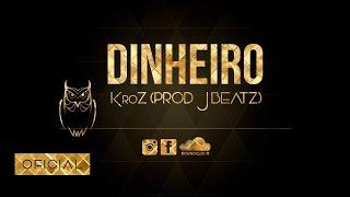 KroZ - Dinheiro $ mp3