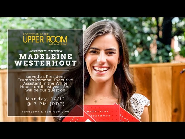 MADELEINE WESTERHOUT, President Trump's former personal  executive assistant
