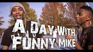A LIT DAY WITH FUNNY MIKE(VLOG)