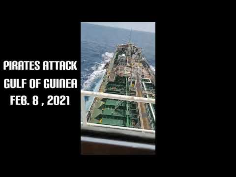 PIRATES ATTACK GULF OF GUINEA FEB. 8 , 2021