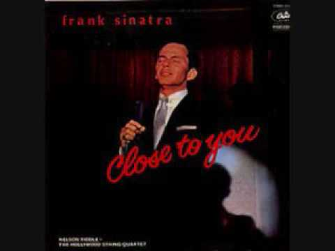 Close To You - Frank Sinatra (1957)