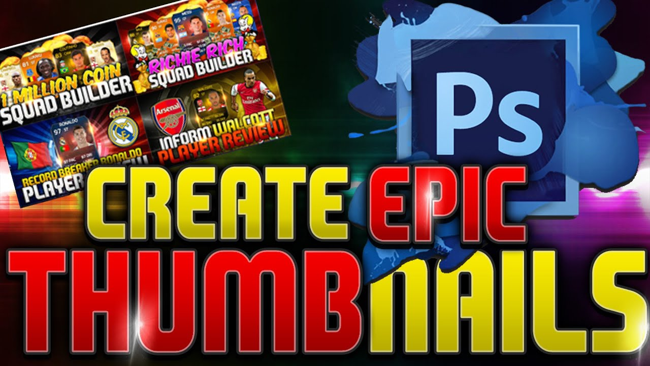 how to create professional thumbnails for gaming channel how to create professional thumbnails for gaming channel ep 1