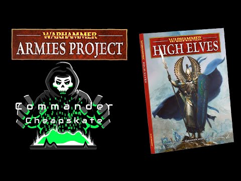 Reviewing Warhammer Armies Project's 9th Edition High Elves Army Book