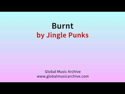 Burnt by Jingle Punks 1 HOUR