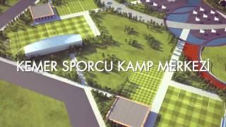 Kemer Sporcu Kamp Merkezi ile Antalya'mız Sporun Başkenti Olacak